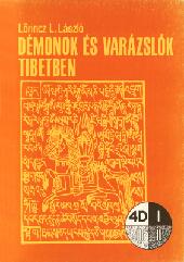 Démonok és varázslók Tibetben