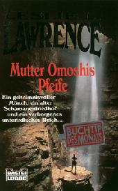 Mutter Omoshis Pfeife